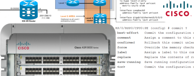 Cisco IOS XR – Complete Getting Started Examples Guide, Part1/2